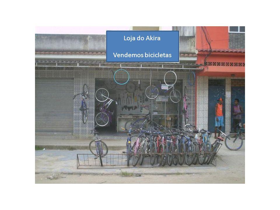 Loja do Akira Vendemos bicicletas