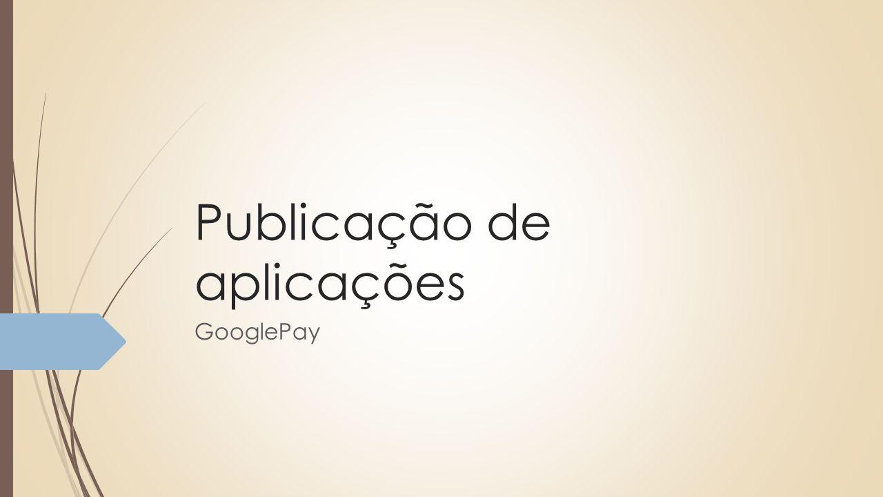 Publicação de aplicações GooglePay