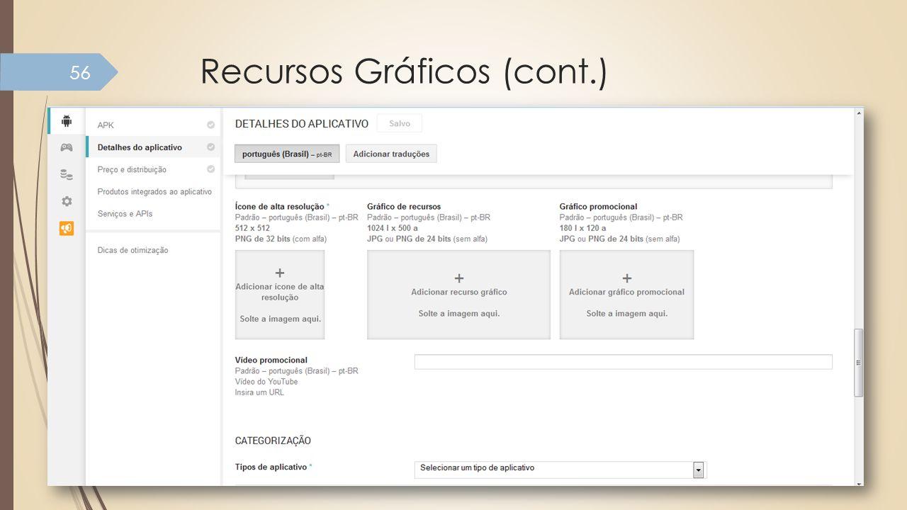 Recursos Gráficos (cont.) 56