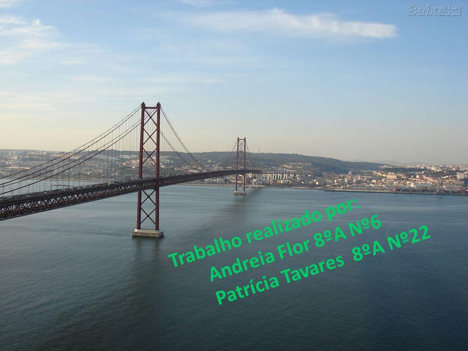 Trabalho realizado por: Andreia Flor 8ºA Nº6 Patrícia Tavares 8ºA Nº22