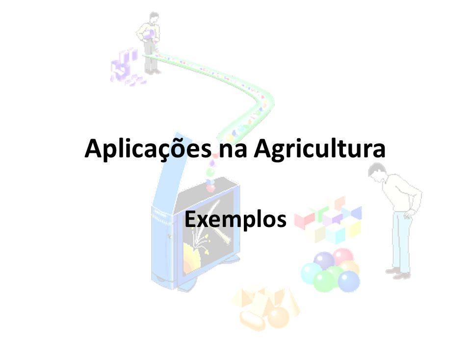 Aplicações na Agricultura Exemplos