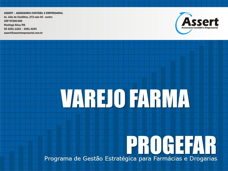 PROGEFAR Programa de Gestão Estratégica para Farmácias e Drogarias VAREJO FARMA