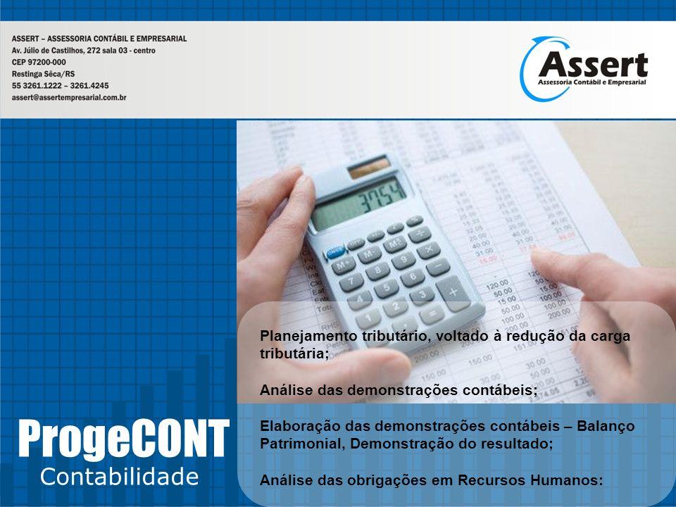 ProgeCONT Contabilidade Planejamento tributário, voltado à redução da carga tributária; Análise das demonstrações contábeis; Elaboração das demonstraç