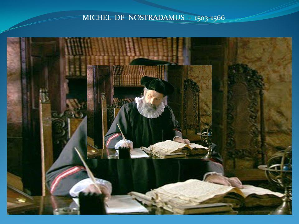 MICHEL DE NOSTRADAMUS - 1503-1566