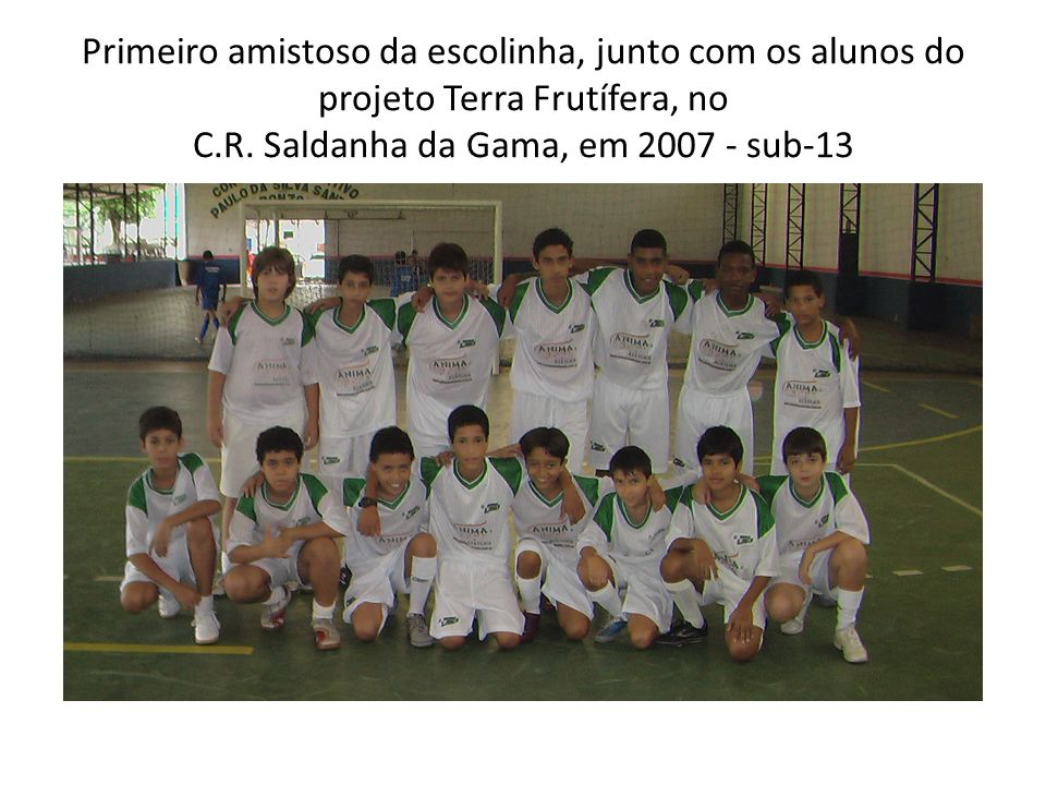 Sub-15 - 2007 amistoso no C.R. Saldanha da Gama