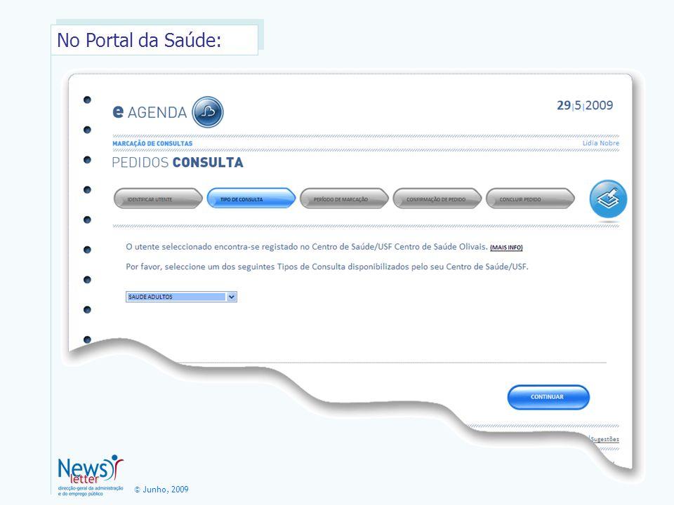 © Junho, 2009 No Portal da Saúde: