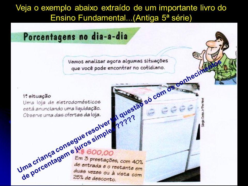 FATOR DE AUMENTO = 260 / 240 1,0833 TAXA DE AUMENTO = 0,0833 x 100 = 8,33 % Ou (1,0833 – 1) x 100 Jornal do Brasil – 30 de abril de 2004 10) Trabalhando com a Notícia na sala de aula...