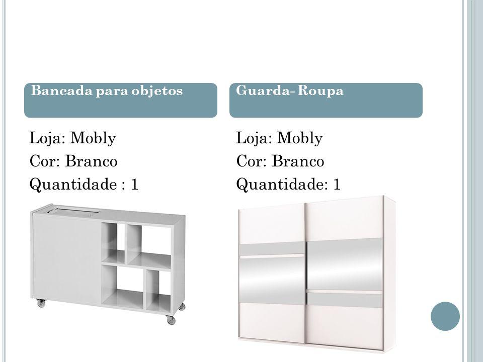 Loja: Mobly Cor: Branco Quantidade : 1 Loja: Mobly Cor: Branco Quantidade: 1 Bancada para objetosGuarda- Roupa