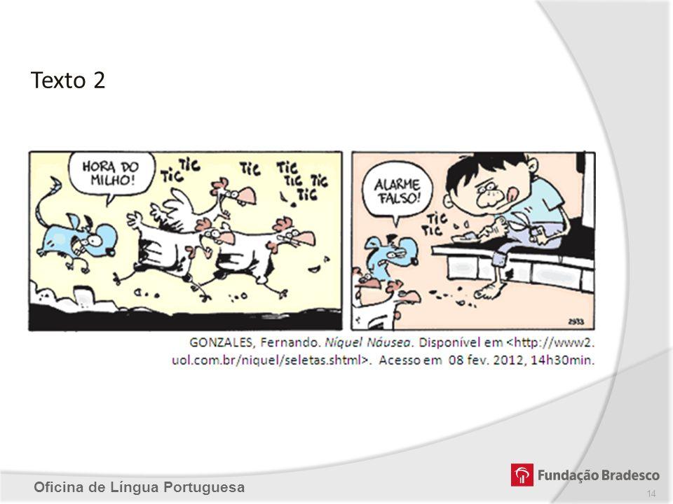 Oficina de Língua Portuguesa Texto 2 14