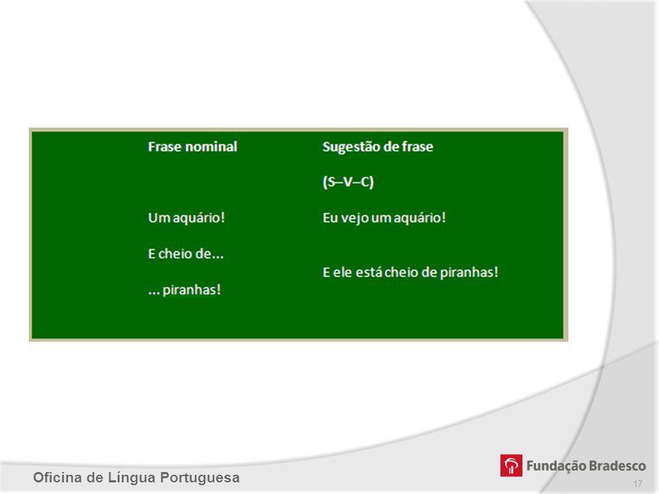 Oficina de Língua Portuguesa 17