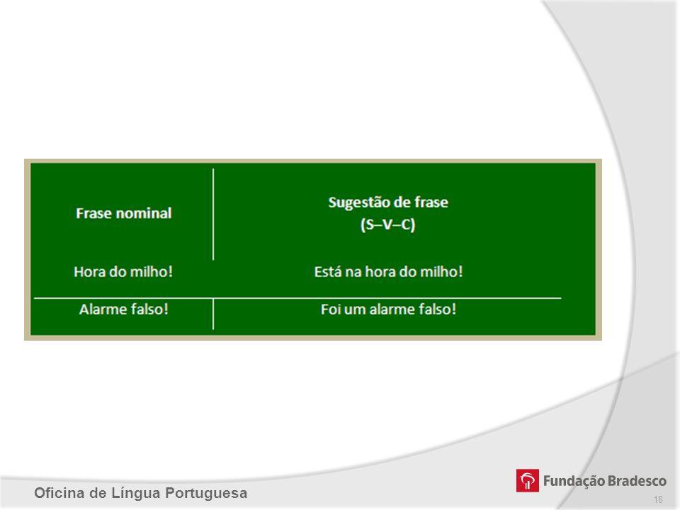Oficina de Língua Portuguesa 18
