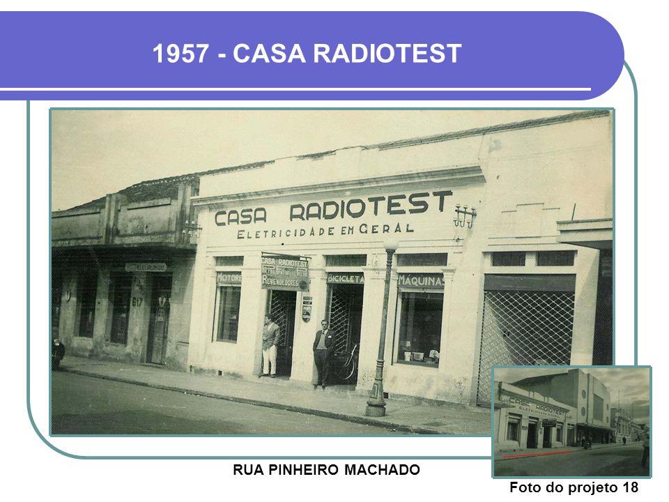 RUA PINHEIRO MACHADO 1957 - CASA RADIOTEST Foto do projeto 18
