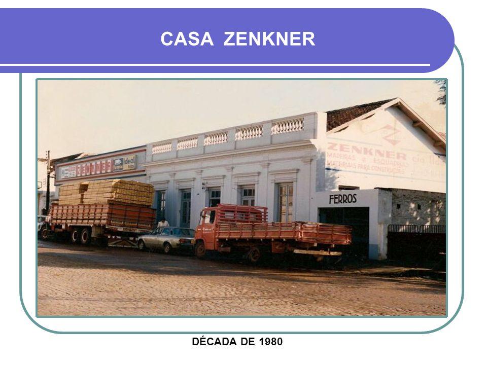 CASA ZENKNER DÉCADA DE 1980