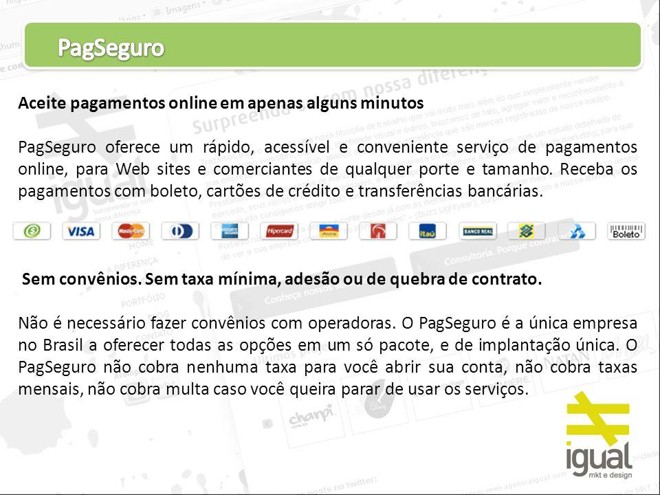 Aceite pagamentos online em apenas alguns minutos PagSeguro oferece um rápido, acessível e conveniente serviço de pagamentos online, para Web sites e