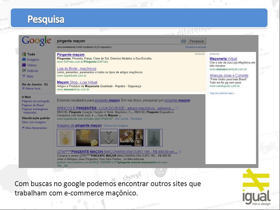 Os sites destinados a vender artigos da maçonaria são amadores e com poucos recursos de presença on-line.