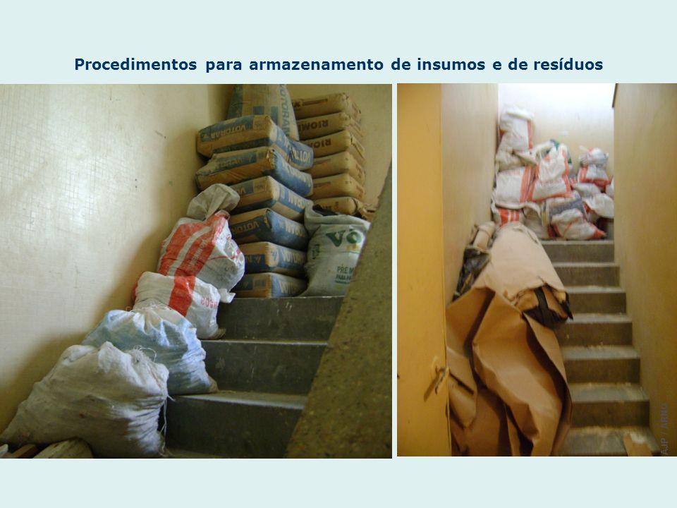 Procedimentos para armazenamento de insumos e de resíduos AJP / ARNO