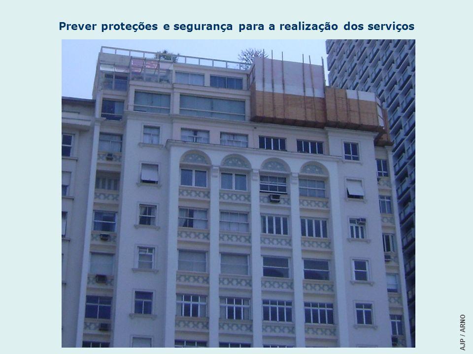 AJP / ARNO Prever proteções e segurança para a realização dos serviços