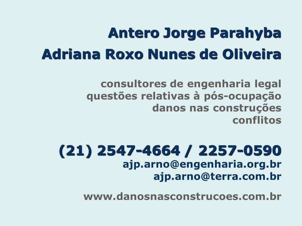 Antero Jorge Parahyba Adriana Roxo Nunes de Oliveira (21) 2547-4664 / 2257-0590 Antero Jorge Parahyba Adriana Roxo Nunes de Oliveira consultores de en