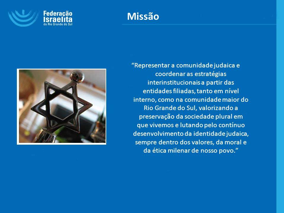 Missão Representar a comunidade judaica e coordenar as estratégias interinstitucionais a partir das entidades filiadas, tanto em nível interno, como n