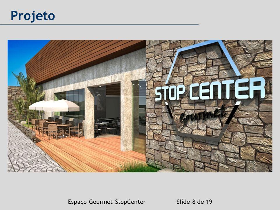 Espaço Gourmet StopCenter Slide 19 de 19 Fotos Atuais (galerias técnicas)