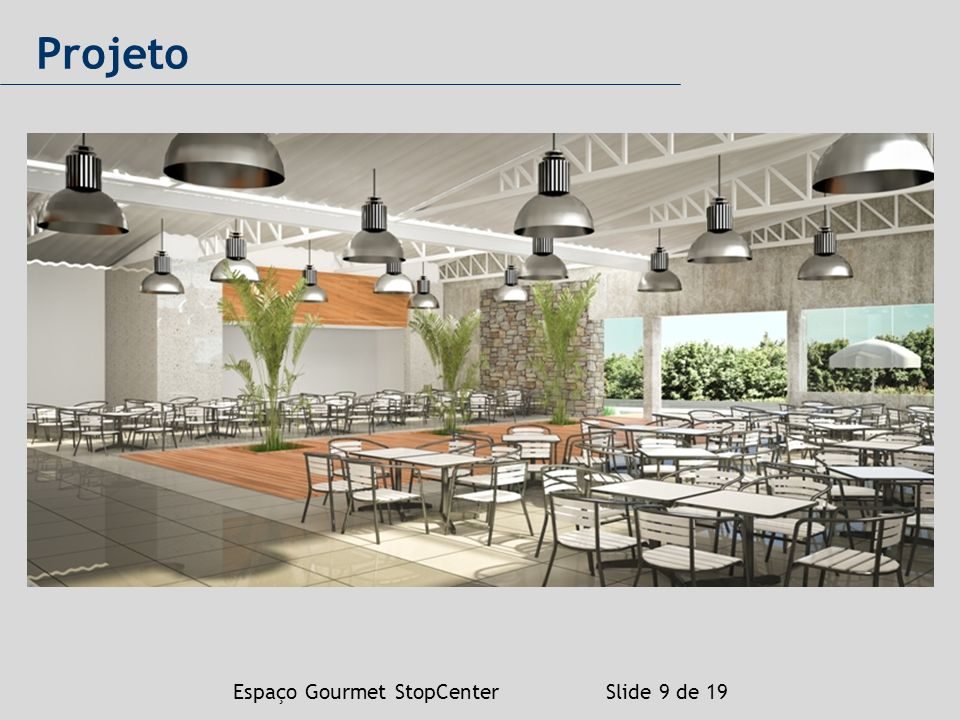 Espaço Gourmet StopCenter Slide 9 de 19 Projeto