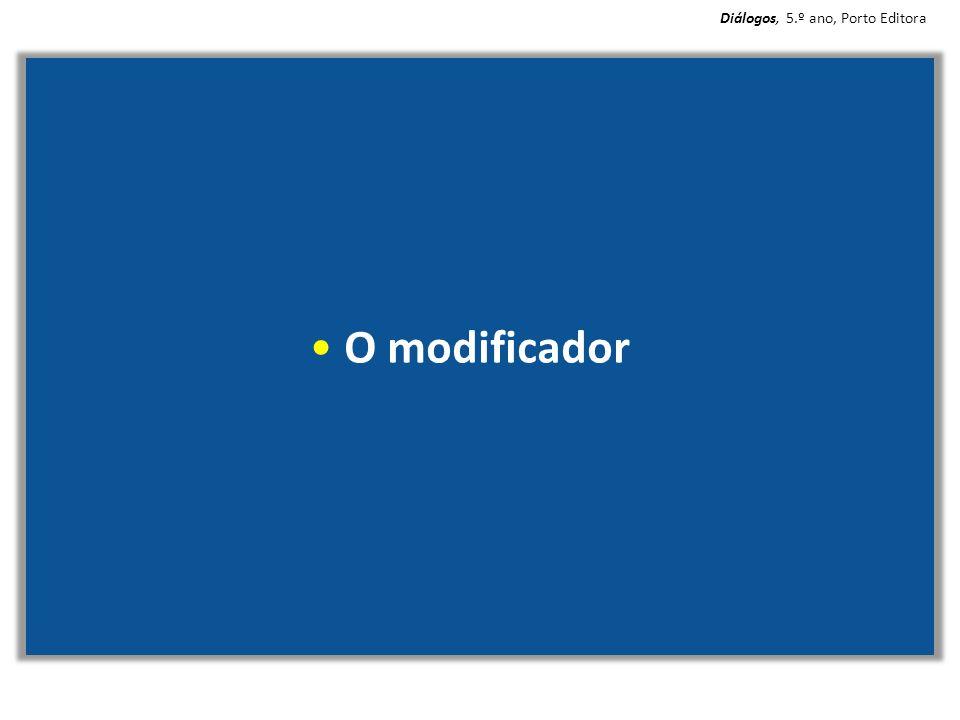 O modificador Diálogos, 5.º ano, Porto Editora