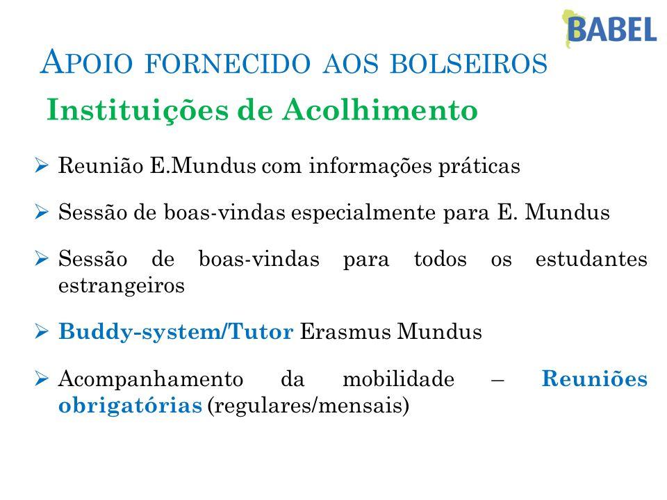 Reunião E.Mundus com informações práticas Sessão de boas-vindas especialmente para E. Mundus Sessão de boas-vindas para todos os estudantes estrangeir