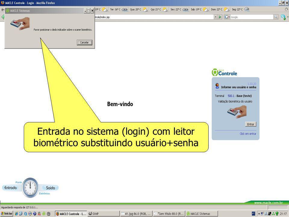Entrada no sistema (login) com leitor biométrico substituindo usuário+senha