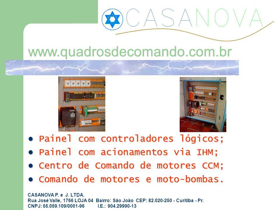 Painel com controladores lógicos; Painel com controladores lógicos; Painel com acionamentos via IHM; Painel com acionamentos via IHM; Centro de Comand