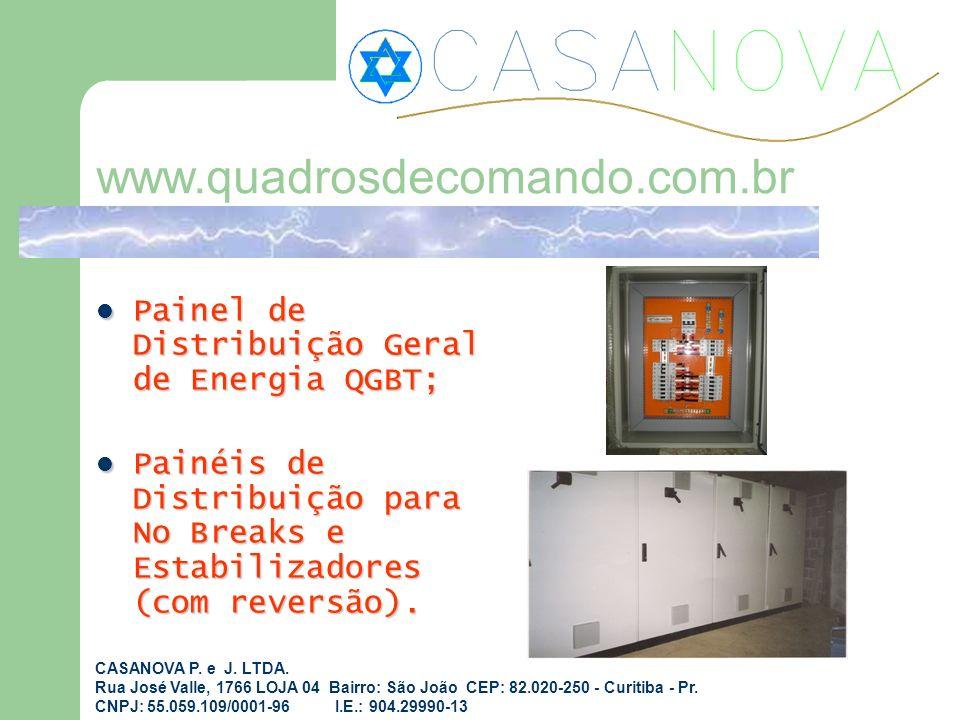 Painel de Distribuição Geral de Energia QGBT; Painel de Distribuição Geral de Energia QGBT; Painéis de Distribuição para No Breaks e Estabilizadores (
