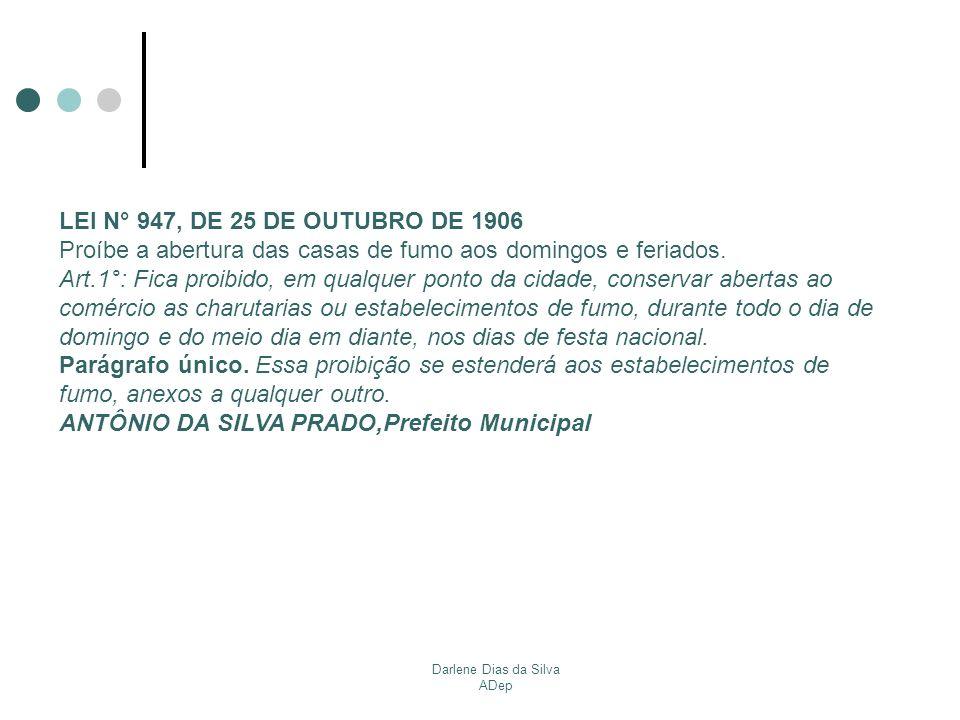 Darlene Dias da Silva ADep DECRETO N° 22.228, DE 16 DE MAIO DE 1986 Regulamenta a lei 7.433, de 1° de abril de 1970, que dispõe sobre a localização e funcionamento de estabelecimentos que comerciem com fogos de estampido ou de artifícios, e dá providências.