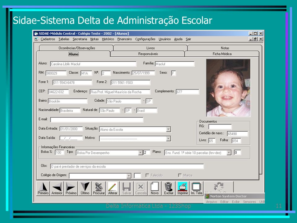 Delta Informática Ltda - 123Shop11 Sidae-Sistema Delta de Administração Escolar