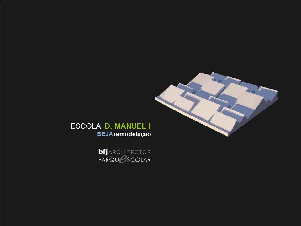 ESCOLA D. MANUEL I BEJA remodelação