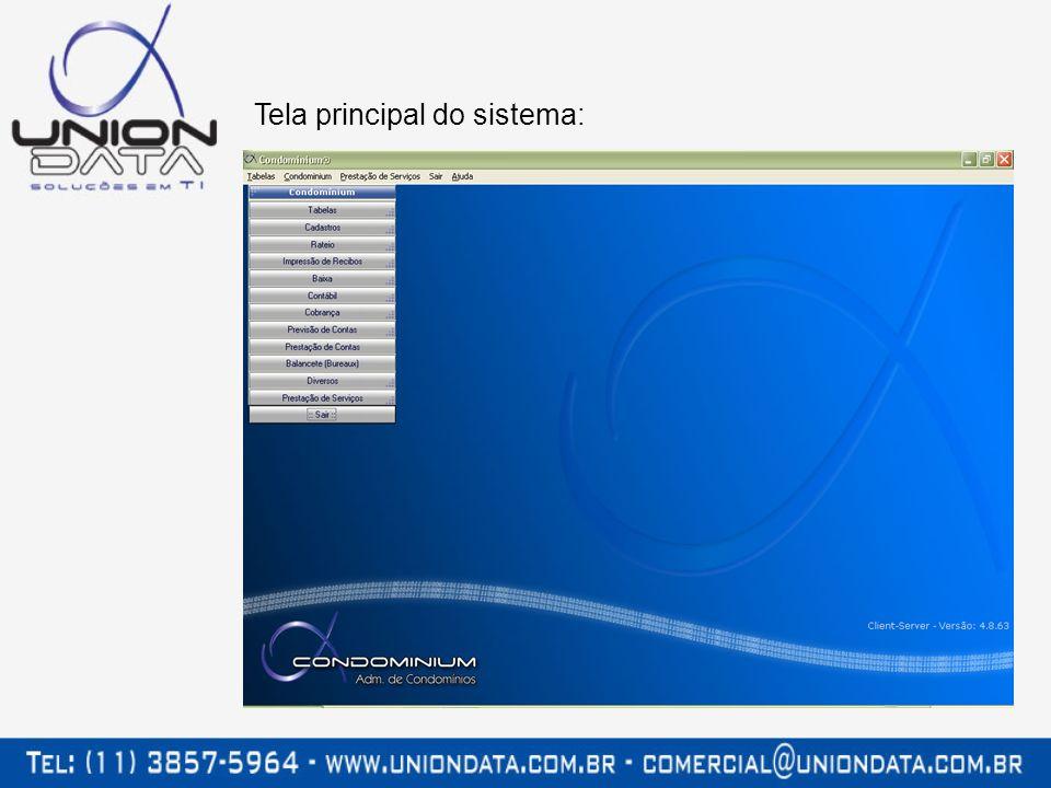 Os sistemas Union Data são protegidos por senha individual (uma para cada usuário de sua empresa).