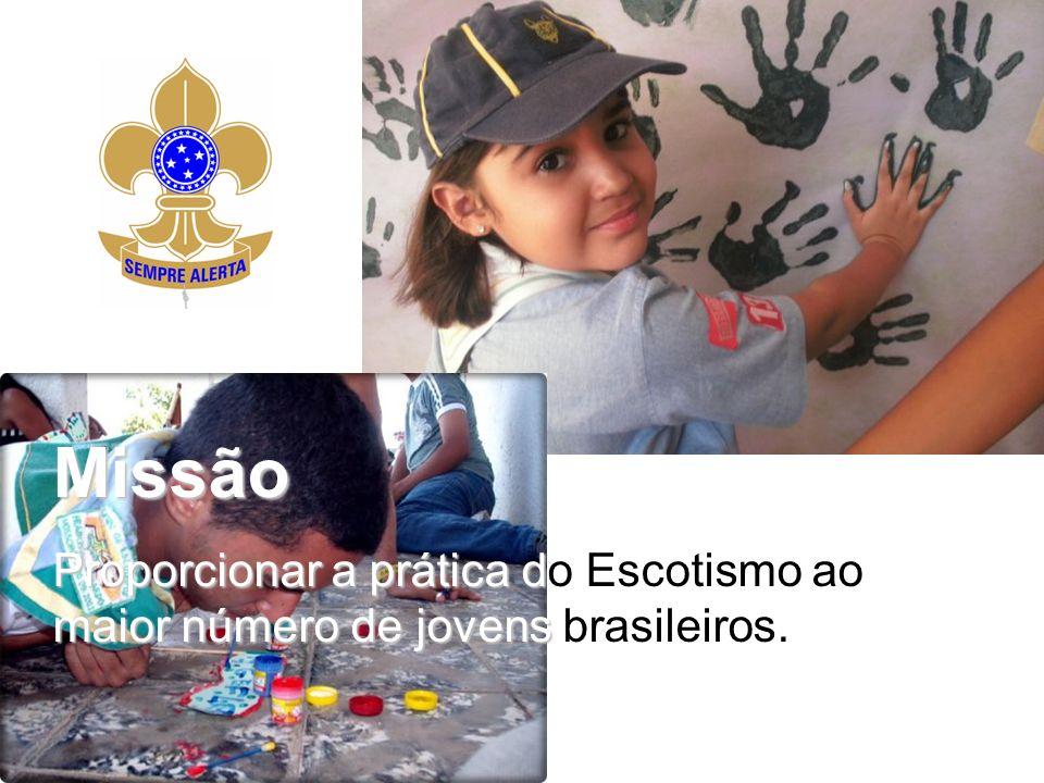 Missão Proporcionar a práticad maior número de jovens Proporcionar a prática do Escotismo ao maior número de jovens brasileiros.