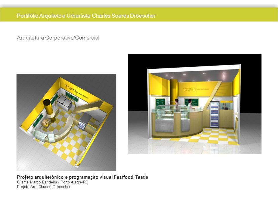 Arquiteto Charles Dröescher Arquitetura Corporativo/Comercial Projeto arquitetônico e programação visual Fastfood Tastie Cliente Marco Bandeira / Port