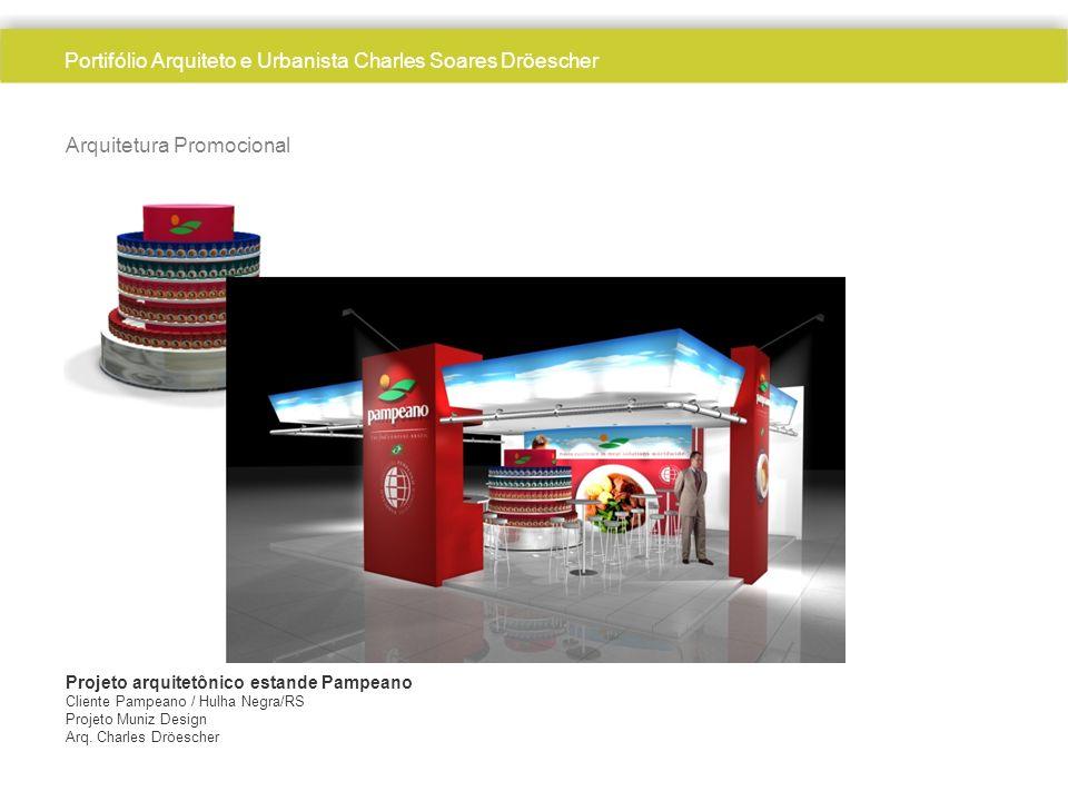 Arquitetura Promocional Projeto arquitetônico estande Pampeano Cliente Pampeano / Hulha Negra/RS Projeto Muniz Design Arq. Charles Dröescher Portifóli