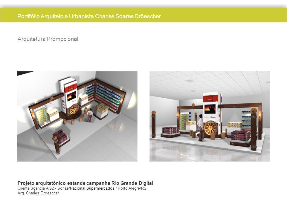 Arquitetura Promocional Projeto arquitetônico estande campanha Rio Grande Digital Cliente agencia AG2 - Sonae/Nacional Supermercados / Porto Alegre/RS
