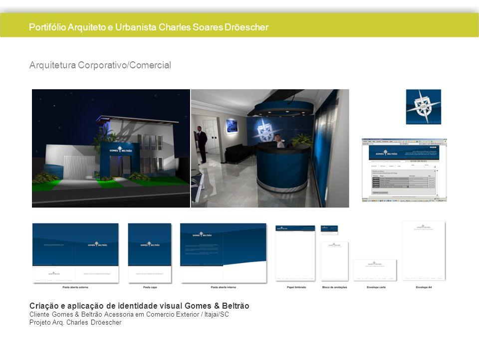 Arquitetura Corporativo/Comercial Criação e aplicação de identidade visual Gomes & Beltrão Cliente Gomes & Beltrão Acessoria em Comercio Exterior / Itajai/SC Projeto Arq.