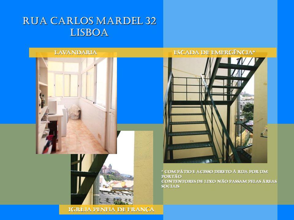 * Com Pátio e acesso direto à rua Por um portão Contentores de lixo não passam pelas áreas sociais Lavandaria Escada de emergência* Lavandaria Escada