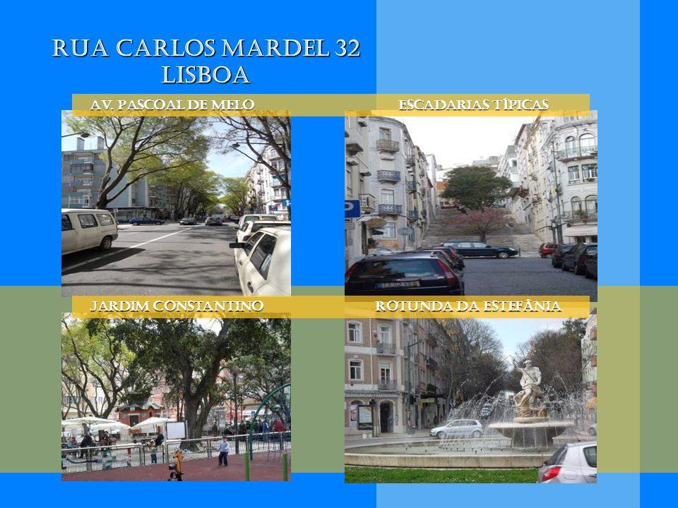 Rua Carlos Mardel 32 Lisboa Av. Pascoal de Melo escadarias típicas Av. Pascoal de Melo escadarias típicas Jardim Constantino Rotunda da Estefânia Jard
