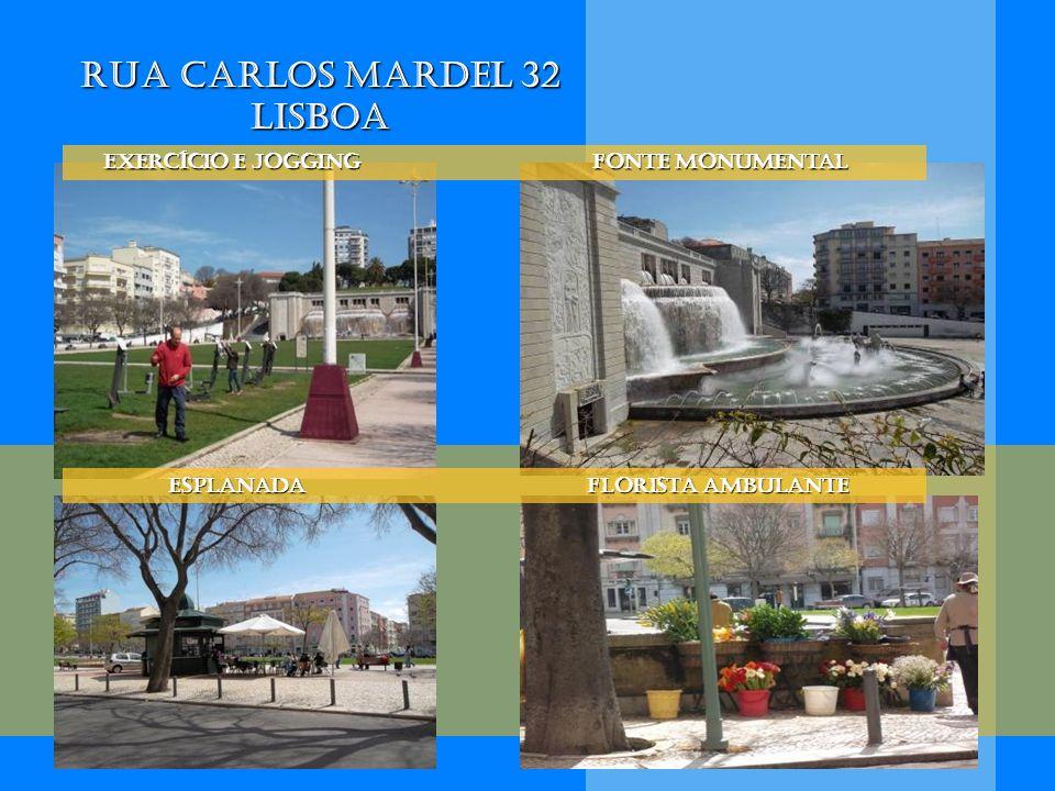 Rua Carlos Mardel 32 Lisboa Esplanada florista ambulante Esplanada florista ambulante Exercício e jogging Fonte Monumental Exercício e jogging Fonte M