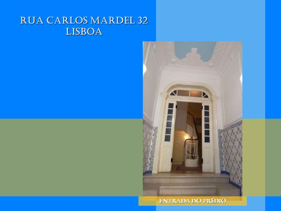 Rua Carlos Mardel 32 Lisboa Entrada do prédio
