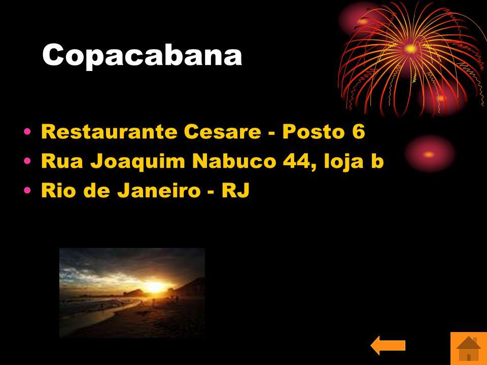 Copacabana Restaurante Cesare - Posto 6 Rua Joaquim Nabuco 44, loja b Rio de Janeiro - RJ