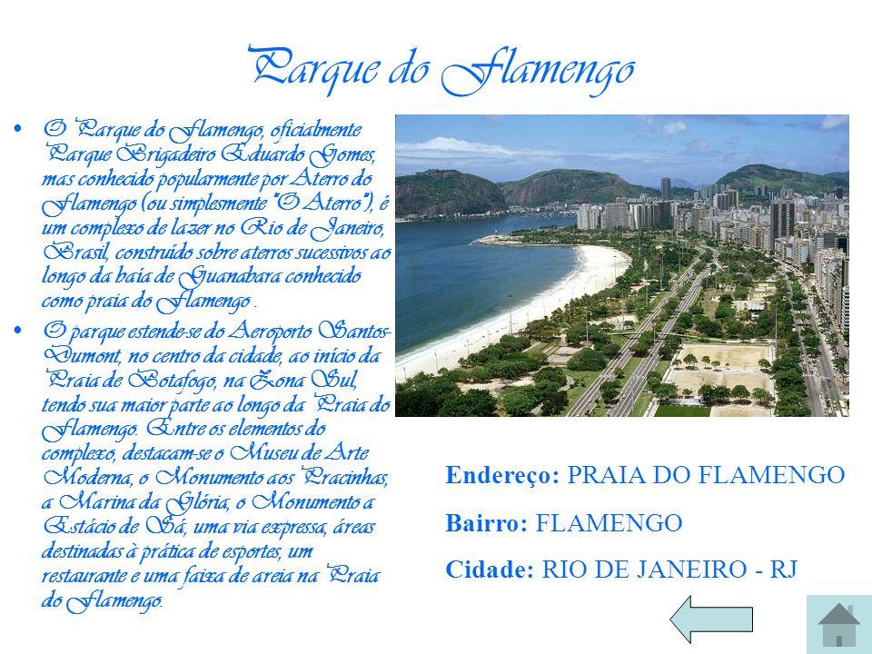 Parque do Flamengo O Parque do Flamengo, oficialmente Parque Brigadeiro Eduardo Gomes, mas conhecido popularmente por Aterro do Flamengo (ou simplesme