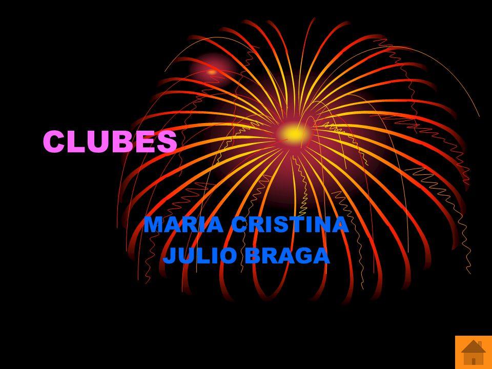 CLUBES MARIA CRISTINA JULIO BRAGA