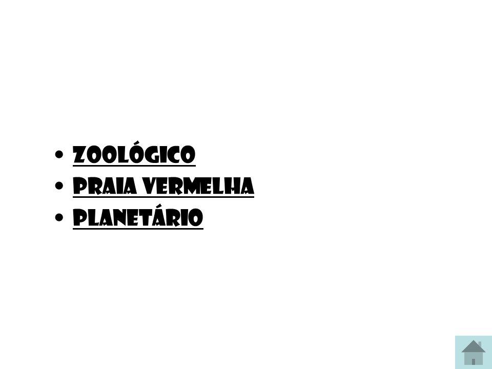 Zoológico Praia vermelha Planetário