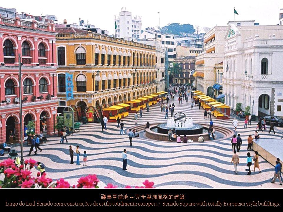 -- 1569 Santa Casa da Misericórdia -- fundada pelo primeiro bispo de Macau, D.