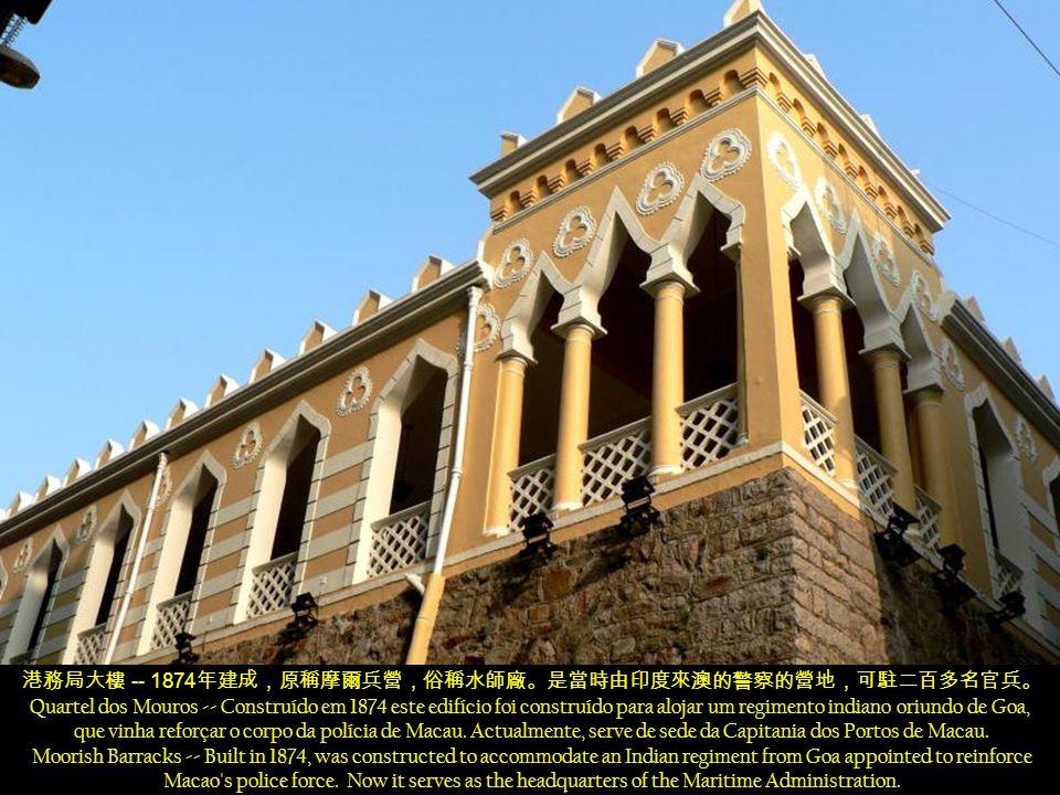 - 1849 1881 1999 Palácio do Governo - construído em 1849 pelo Visconde de Cercal, em 1881 foi comprado por Governo Português para servir como sede do governo até 1999.