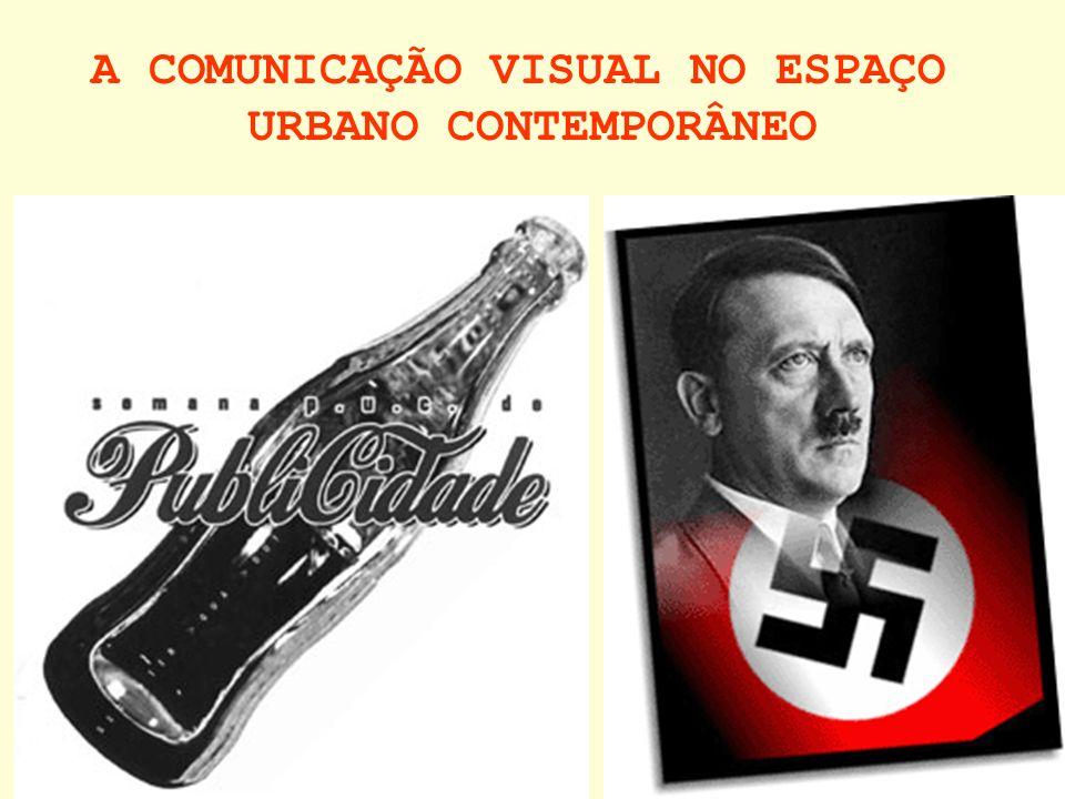 A COMUNICAÇÃO VISUAL NO ESPAÇO URBANO CONTEMPORÂNEO